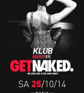 Klubnacht vs. GetNaked!