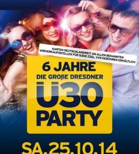 6 Jahre Die Grosse Dresdner �30 Party