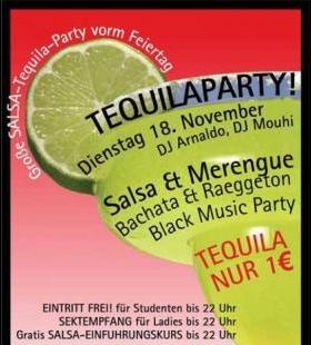Salsa Tequilaparty (Tequila 1€) Vor Dem Feiertag
