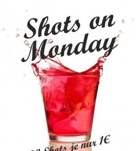 Shots on Monday - 30 Shots für je 1 €