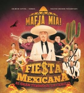 Weihnachtsdinnershow Mafia Mia - Fiesta Mexicana