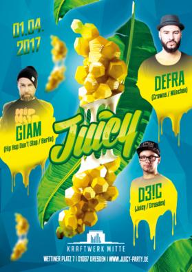 Juicy - Kraftwerk Mitte w/ Defra, Giam & D3!C