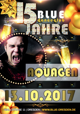 Aquagen on deks // 15 Jahre Danceclub Blue