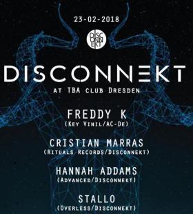 Disconnekt at Tba Club Dresden w Freddy K,  more