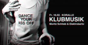 Klubmusik w/ Moritz Schlieb & Elektroberto