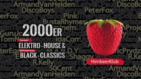 HimbeerKlub I 2000er Elektro-House & Black Classic