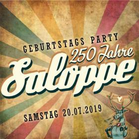 250 Jahre Saloppe Geburtstagsparty